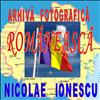 Arhiva Fotografica Romaneasca. Nicolae Ionescu. 01