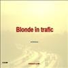Blonde in trafic
