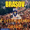 Brasov, Fortificatiile Cetatii.