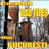 Castelul Vlad Tepes Din Bucuresti.