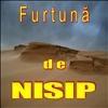 Furtuna De Nisip.