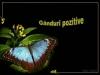 Ganduri pozitive 3