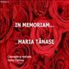IN MEMORIAM MARIA TANASE