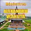 Manastirea Alexandru Vlahuta, Jud. Vaslui.