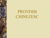 PROVERBE CHINEZESTI
