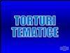 Torturi Tematice. 03